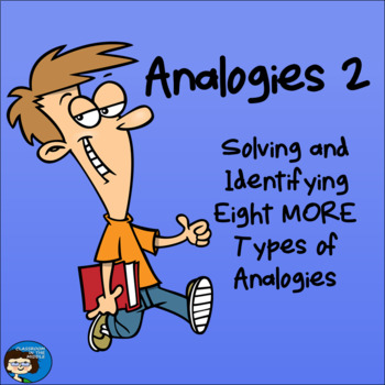 Analogies 2 - Solving and Identifying Eight More Types