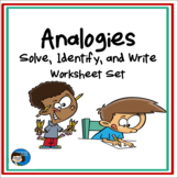 Analogies - Solve, Identify, and Write - Worksheet Set