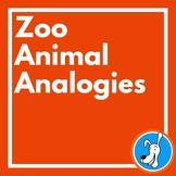Analogies: Zoo Animal Analogies