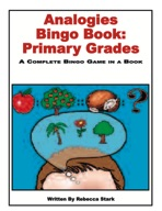 Analogies for Grades 1-3 Bingo Book