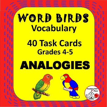 WORD BIRD ANALOGIES UNIT ... TASK CARDS ... REVIEW  Grades
