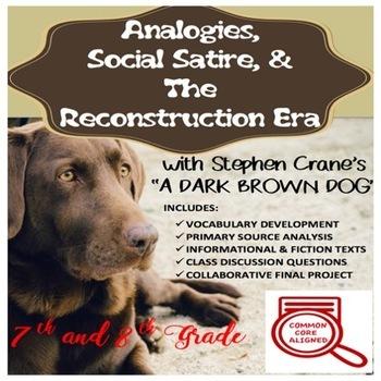 "Slavery & ""A Dark Brown Dog""- Analogy, Social Satire, & Reconstruction"
