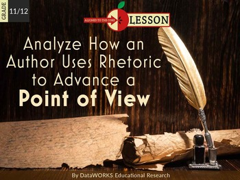 Analyse How an Author Uses Rhetoric to Advance a Point of View