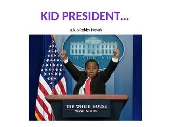 Analysing a Speech - Kid President Pep Talk