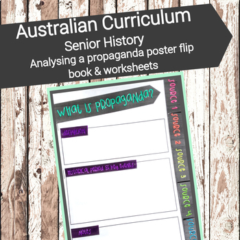 Analysing a propaganda poster flip book + worksheets (YR9-10/VCE/HSC)