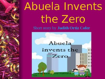 Analysis - Review for Abuela Invents the Zero by Judith Ortiz Cofer
