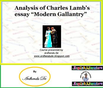 "Analysis of Charles Lamb's essay ""Modern Gallantry"""