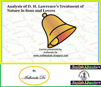 Analysis of D. H. Lawrence's Treatment of Nature in Sons a