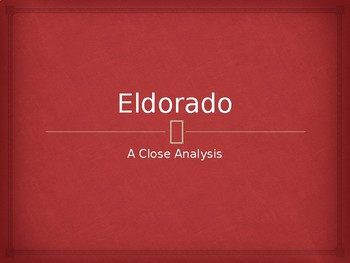Analysis of Edgar Alan Poe's 'Eldorado' PPT