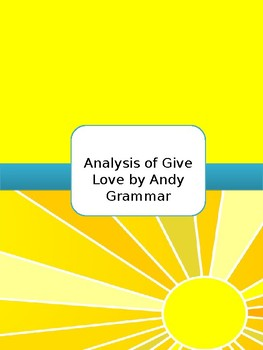 Analysis of Give Love by Andy Grammar