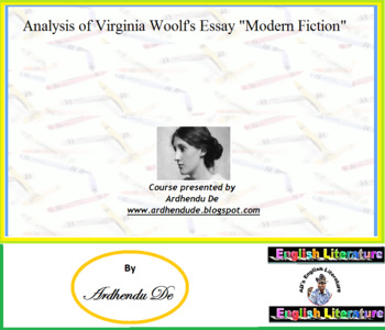 "Analysis of Virginia Woolf's Essay ""Modern Fiction"""