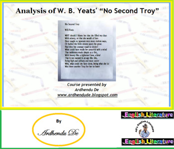 """Analysis of W. B. Yeats' """"No Second Troy"""""""