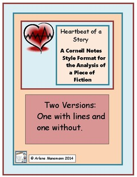 Analysis of a Story - Cornell Notes Type:  Heartbeat of a Story