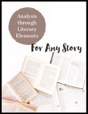 Analysis through Literary Elements For Any Story