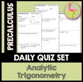 PreCalculus: Analytic Trigonometry Daily Quizzes