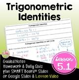 Fundamental Trigonometric Identities with Lesson Video (Unit 5)