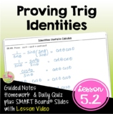 PreCalculus: Proving Trigonometric Identities