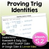 Proving Trigonometric Identities with Lesson Video (Unit 5)