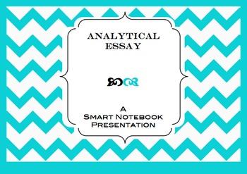 Analytical Essay Writing Process: A Smart Notebook Presentation #edtech