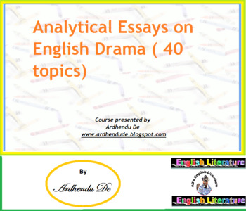 Analytical Essays On English Drama  Topics By Ardhendu De  Tpt Analytical Essays On English Drama  Topics