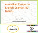 Analytical Essays on English Drama( 40 topics)