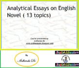 Analytical Essays on English Novel ( 13 topics)