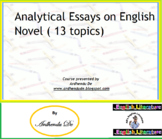 Analytical Essays on English Novel ( 13 topics)