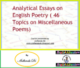 Analytical Essays on English Poetry ( 46 Topics on Miscellaneous Poems)
