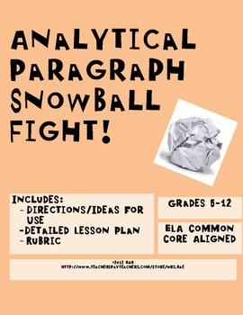 Analytical Paragraph Snowball Fight! Lesson Plan and Rubric