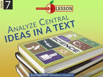 Analyze Central Ideas in a Text