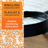 Analyze Conflicting Information - Playlist and Teaching Notes