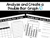 Analyze & Create a Double Bar Graph