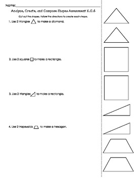 Analyze Create and Compose Shapes Assessment K.G.6