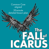 Greek Mythology, Analyze Different Mediums/Use Icarus Myth to Meet CCSS RL9-10.7