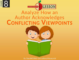 Analyze How an Author Acknowledges Conflicting Viewpoints