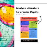 Analyze Literature to Greater Depths