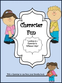 Analyze, Relate to, and  Recognize A Character's Traits Using Critical Thinking