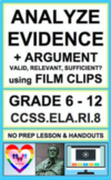 Identifying Claims Evidence Argument with Film: NO PREP Lesson & Activities:RI.8