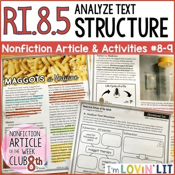 Analyze Text Structure RI.8.5 | Maggots as Medicine Article #8-9