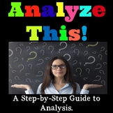 Analyze This!  A Step-by-Step Guide to Analysis