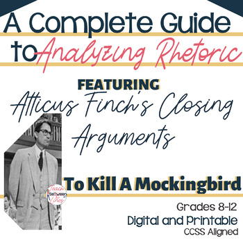 Analyze an Author's Argument with Atticus Finch's Closing Arguments-TKAM