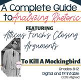 Rhetorical Analysis with Atticus Finch's Closing Arguments in TKAM  Digital Unit
