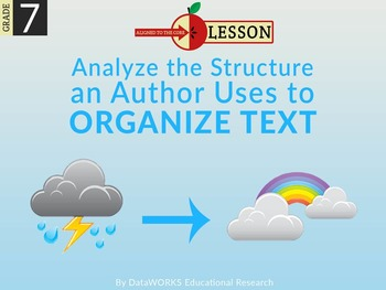 Analyze the Structure an Author Uses to Organize Text