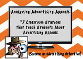 Analyzing Advertisements - 7 Stations Teaching Students Advertising Appeals