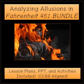 Fahrenheit 451 Allusions Bundle: PPT, Activities, & Quiz Inluded