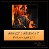 Fahrenheit 451: Analyzing Allusions PowerPoint Presentation