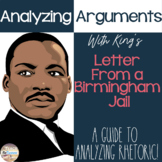 Analyzing Arguments - Dr. King's Letter from a Birmingham Jail Distance Learning
