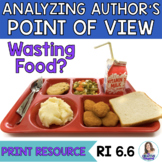 Analyzing Author's Point of View in a Non-Fiction Text: Healthier School Lunches