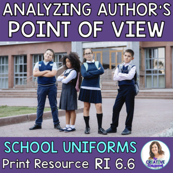 Analyzing Author's Point of View in a Non-Fiction Text: School Uniforms
