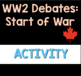 Analyzing Canada's Entry into WW2 (Primary Source Analysis)